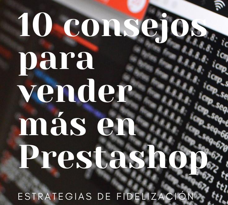 10 consejos para vender más en Prestashop